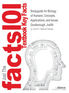 Studyguide for Biology of Humans: Concepts, Applications, and Issues by Goodenough, Judith, ISBN 9780321812636