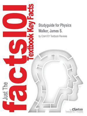 Studyguide for Physics by Walker, James S., ISBN 9780134142609