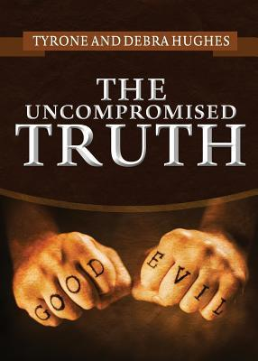 The Uncompromised Truth