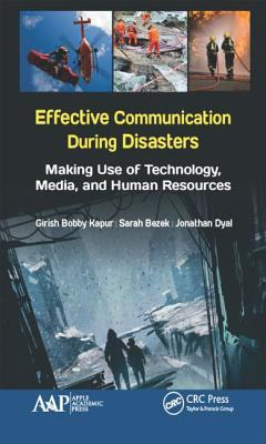 Effective Communication During Disasters: Making Use of Technology, Media, and Human Resources
