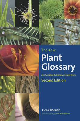 The Kew Plant Glossary: An Illustrated Dictionary