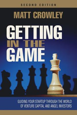 Getting In The Game  Second Edition: Guiding Your