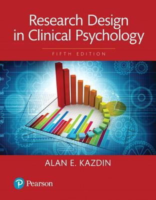 Research Design in Clinical Psychology, Books a la Carte Edition