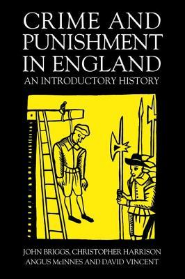 Crime and Punishment in England: An Introductory History