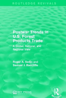 Postwar Trends in U.S. Forest Products Trade: A Global, National, and Regional View