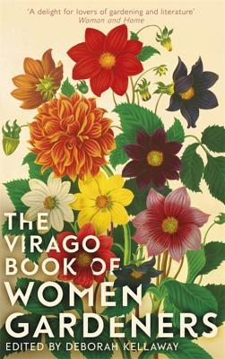 The Virago Book of Women Gardeners