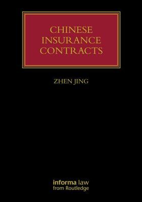Chinese Insurance Contracts: Law and Practice