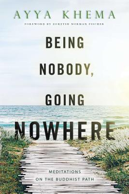 Being Nobody, Going Nowhere: Meditations on the