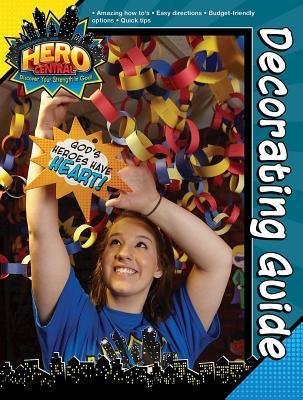 Vacation Bible School 2017 Vbs Hero Central Decorating Guide: Discover Your Strength in God!