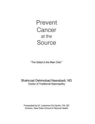 Prevent Cancer at the Source: Answer to Cancer