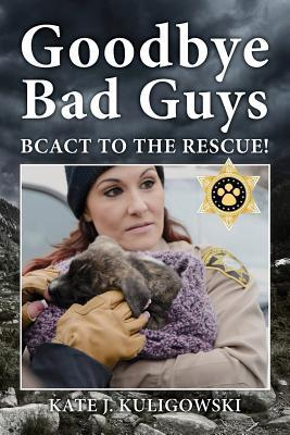 Goodbye Bad Guys: Bcact to the Rescue!