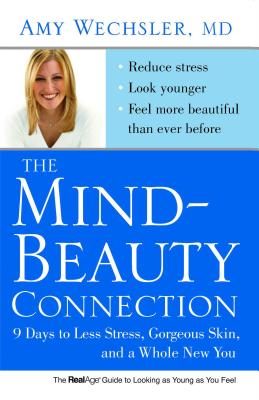 The Mind-Beauty Connection: 9 Days to Less Stress,