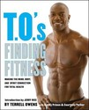 T.O.'s Finding Fitness: Making the Mind, Body, and