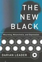 The New Black: Mourning, Melancholia, and