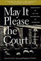 May It Please the Court: The Most Significant Oral