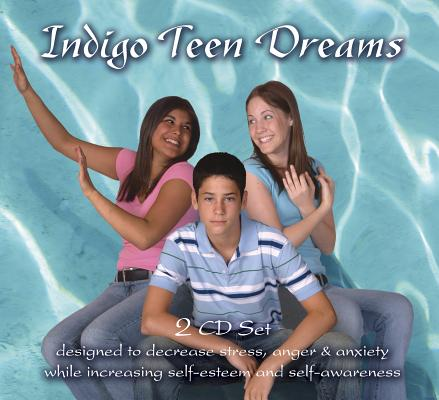 Indigo Teen Dreams 2 CD Set: Designed to Decrease