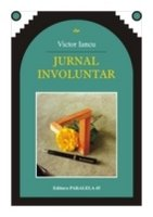 Jurnal Involuntar (1981-1989).
