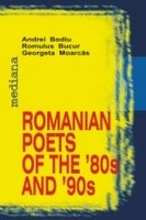 ROMANIAN POETS OF THE `80S AND `90S.