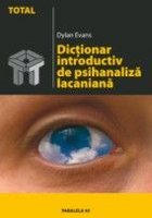 DICTIONAR INTRODUCTIV DE PSIHANALIZA LACANIANA.