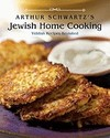 Arthur Schwartz's Jewish Home Cooking: Yiddish