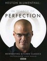 Heston Blumenthal: In Search of Perfection: