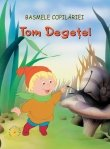 Basme Tom Degetel .
