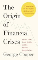 The Origin of Financial Crises.Central