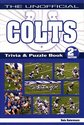 The Unofficial Colts Trivia & Puzzle Book