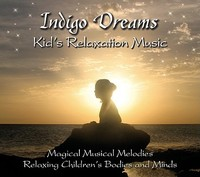 Indigo Dreams Kids Relaxation Music