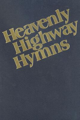 Heavenly Highway Hymns: Shaped-Note