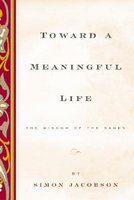 Toward a Meaningful Life, New Edition: