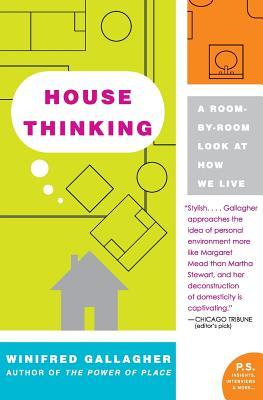 House Thinking: A Room-By-Room Look at