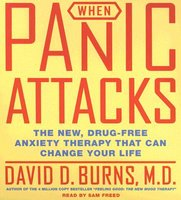When Panic Attacks: The New, Drug-Free