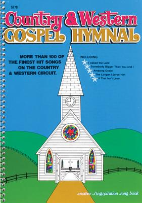 Country & Western Gospel Hymnal Volume One: Large