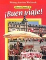 Buen Viaje! Level 1 Writing Activities Workbook