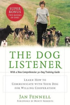 The Dog Listener: Learn How to Communicate with
