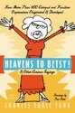 Heavens to Betsy!: & Other Curious Sayings