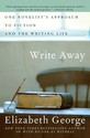 Write Away: One Novelist's Approach to Fiction and