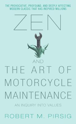 Zen and the Art of Motorcycle Maintenance: An