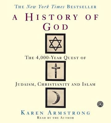 The History of God: The 4,000 Year Quest