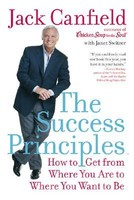 The Success Principles: How to Get from