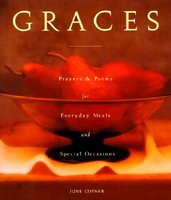 Graces: Prayers for Everyday Meals and