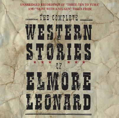 The Complete Western Stories of Elmore