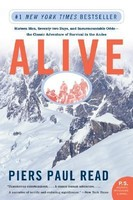 Alive: Sixteen Men, Seventy-Two Days,