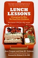 Lunch Lessons: Changing the Way We Feed