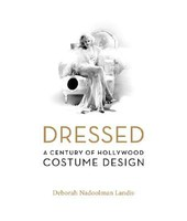 Dressed: A Century of Hollywood Costume