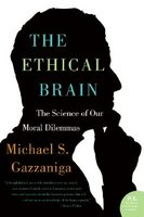 The Ethical Brain: The Science of Our
