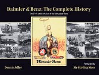 Daimler & Benz: The Complete History: