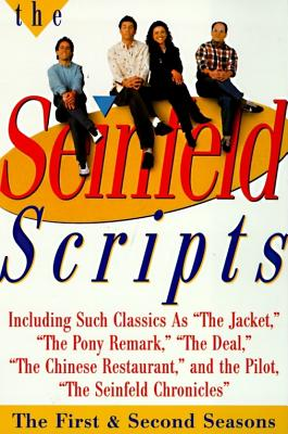 The Seinfeld Scripts: The First and