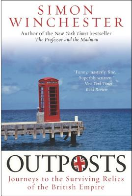 Outposts: Journeys to the Surviving Relics of the